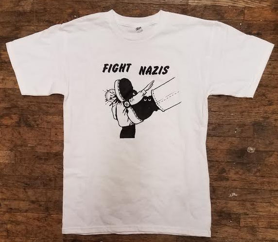 Anti Nazi- Fight Nazis on a white shirt