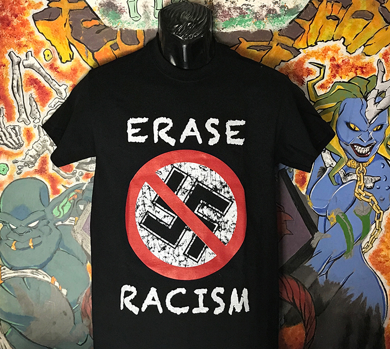 Anti Nazi- Erase Racism on a black shirt