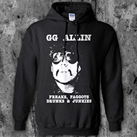 GG Allin- Freaks... on a black hooded sweatshirt