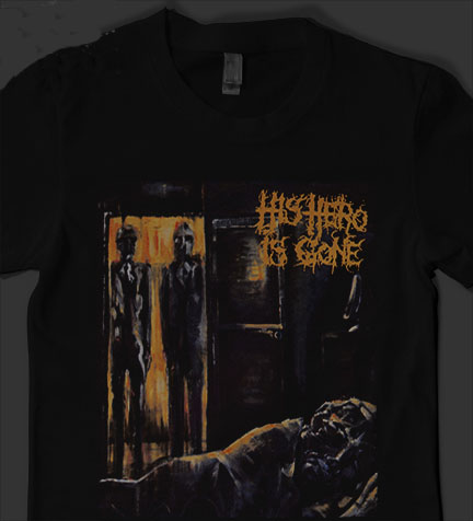 His Hero Is Gone- Dead Of The Night on a black shirt