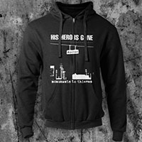 His Hero Is Gone- Monuments To Thieves on a black zip up hooded sweatshirt