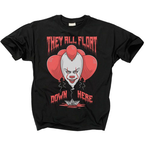 It- They All Float Down Here on a black shirt