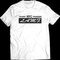 Johnny Thunders- NYC LAMF on a white ringspun cotton shirt