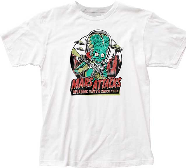 Mars Attacks- Invading Earth Since 1962 on a white ringspun cotton shirt