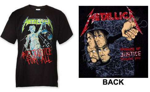 Metallica- And Justice For All on front, Hammer Of Justice on back on a black shirt