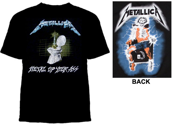 Metallica- Metal Up Your Ass on front, Electric Chair on back on a black shirt