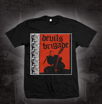 Devils Brigade- Album Cover on a black shirt (Sale price!)