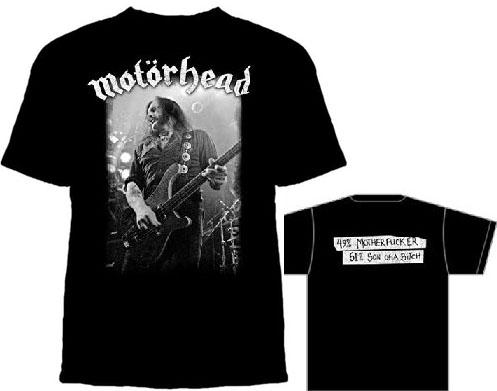 Motorhead- Lemmy on front, 49% Motherfucker 51% Son Of A Bitch on back on a black shirt
