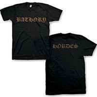 Bathory- Logo on front, Hordes on back on a black shirt