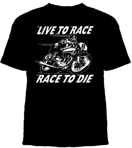 Lucky Mule Brand- Live To Race, Race To Die on a black shirt (Sale price!)