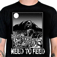 Lucky Mule Brand- Need To Feed (Zombies) on a black shirt (Sale price!)