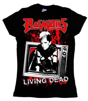 Plasmatics- Living Dead on a black girls fitted shirt