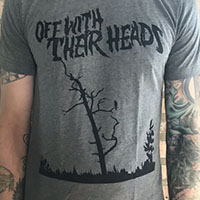 Off With Their Heads- Nothing To Crow About on a heather grey ringspun cotton shirt