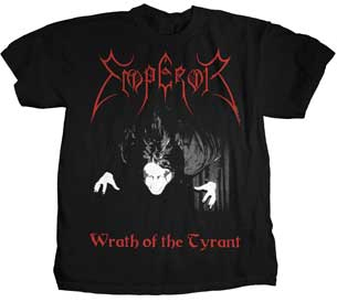 Emperor- Wrath Of The Tyrant on front, Quote on back on a black shirt