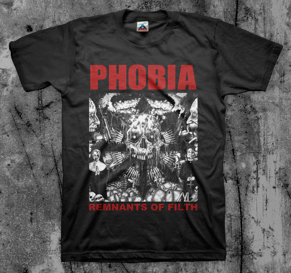 Phobia- Remnants Of Filth on a black shirt