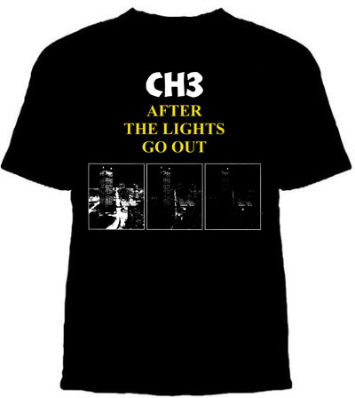 Channel 3- After The Lights Go Out on a black shirt