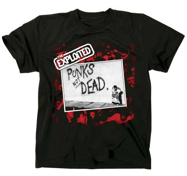 Exploited- Punk's Not Dead on a black shirt