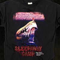 Sleepaway Camp- You Won't Be Coming Home on a black shirt