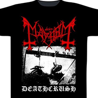 Mayhem- Deathcrush on a black shirt (UK Import)