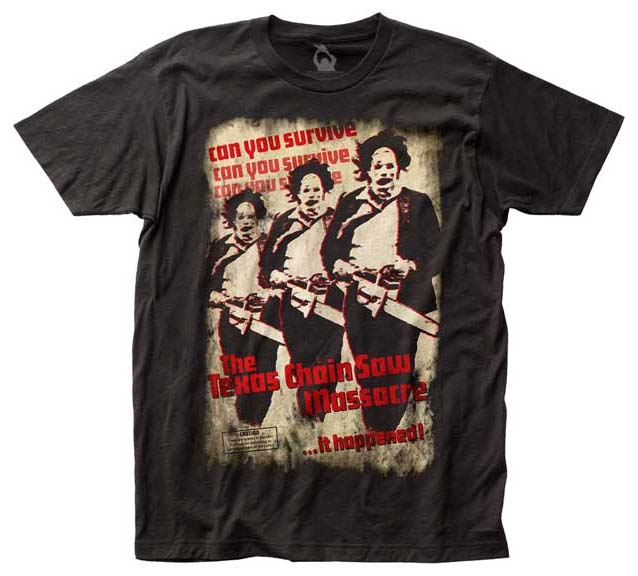 Texas Chainsaw Massacre- Can You Survive Triplicate Pic (Subway Print) on a black shirt (Sale price!)