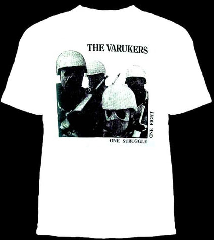 Varukers- One Struggle One Fight on a white shirt (Sale price!)
