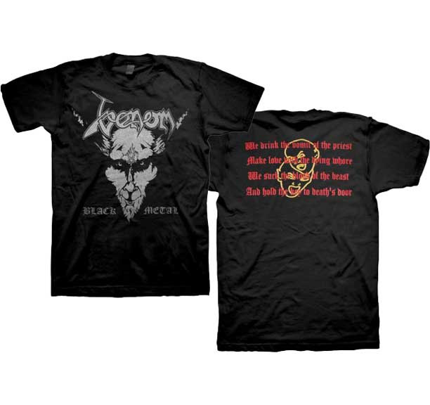 Venom- Black Metal on front, Quote on back on a black shirt