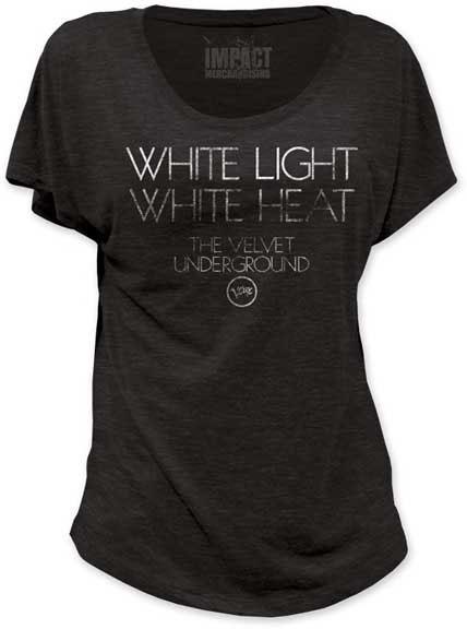 Velvet Underground- White Light White Heat on a Heather Tri-Blend girls dolman shirt (Sale price!)