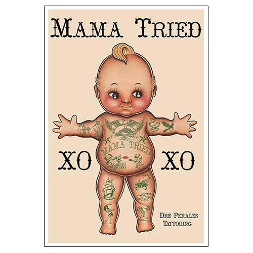 Mama Tried- Fine Art Print by Tip Top Industries
