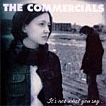 Commercials- It's Not What You Say CD (Sale price!)