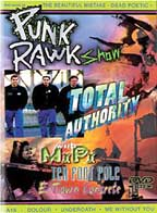 Punk Rawk Show, Total Authority DVD (Sale price!)