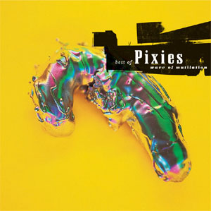 Pixies- Wave Of Mutilation, Best Of 2xLP