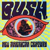 B.U.S.H.- New American Century LP
