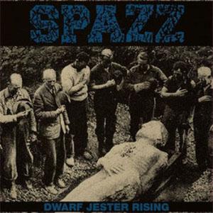 Spazz- Dwarf Jester Rising LP