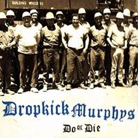 Dropkick Murphys- Do Or Die LP (Transparent Brown Vinyl)
