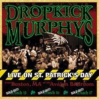 Dropkick Murphys- Live On St Patricks Day 2xLP