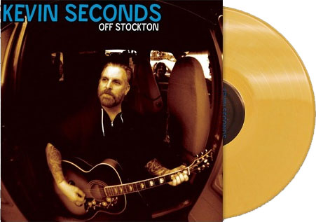 Kevin Seconds- Off Stockton LP & CD (Gold Vinyl!)