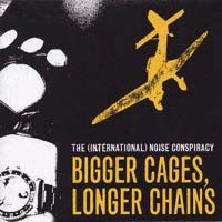 International Noise Conspiracy- Bigger Cages, Longer Chains 12""