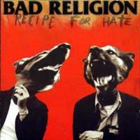 Bad Religion- Recipe For Hate LP