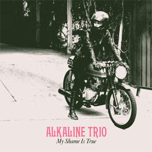 Alkaline Trio- My Shame Is True LP