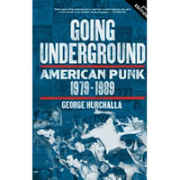 Going Underground, American Punk 1979-1989 (Book)