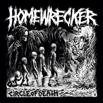 Homewrecker- Circle Of Death LP (Sale price!)