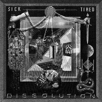 Sick/Tired- Dissolution LP (Color Vinyl)