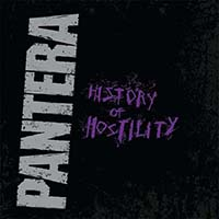 Pantera- History Of Hostility LP