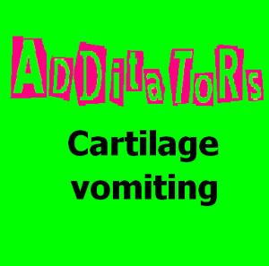 Additators- Cartilage Vomiting CD (Sale price!)