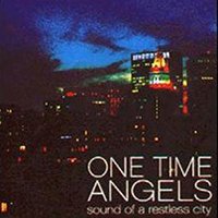 One Time Angels- Sound Of A Restless City CD (Sale price!)