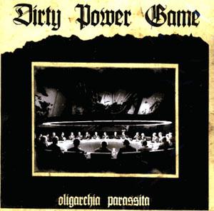 Dirty Power Game- Oligarchia Parassita LP (Sale price!)