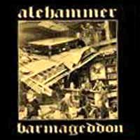 Alehammer- Barmageddon LP