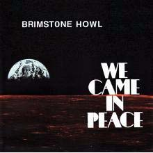 Brimstone Howl- We Came In Peace CD (Sale price!)