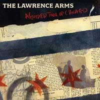 Lawrence Arms- A Guided Tour Of Chicago LP