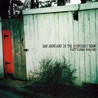 Dan Adriano In The Emergency Room- Hurricane Season LP